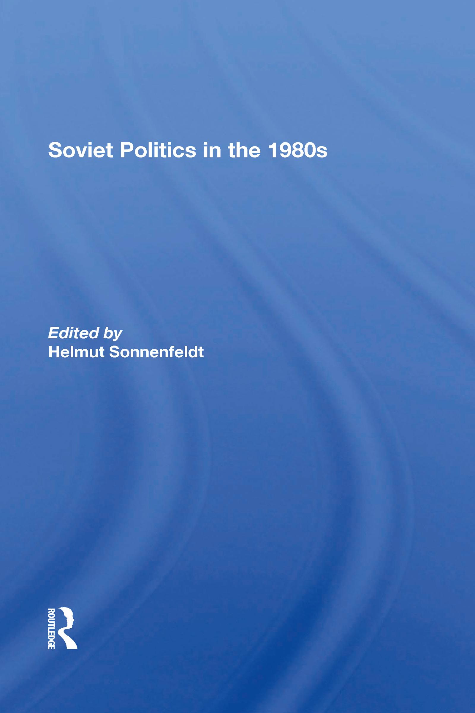 Soviet Politics In The 1980s
