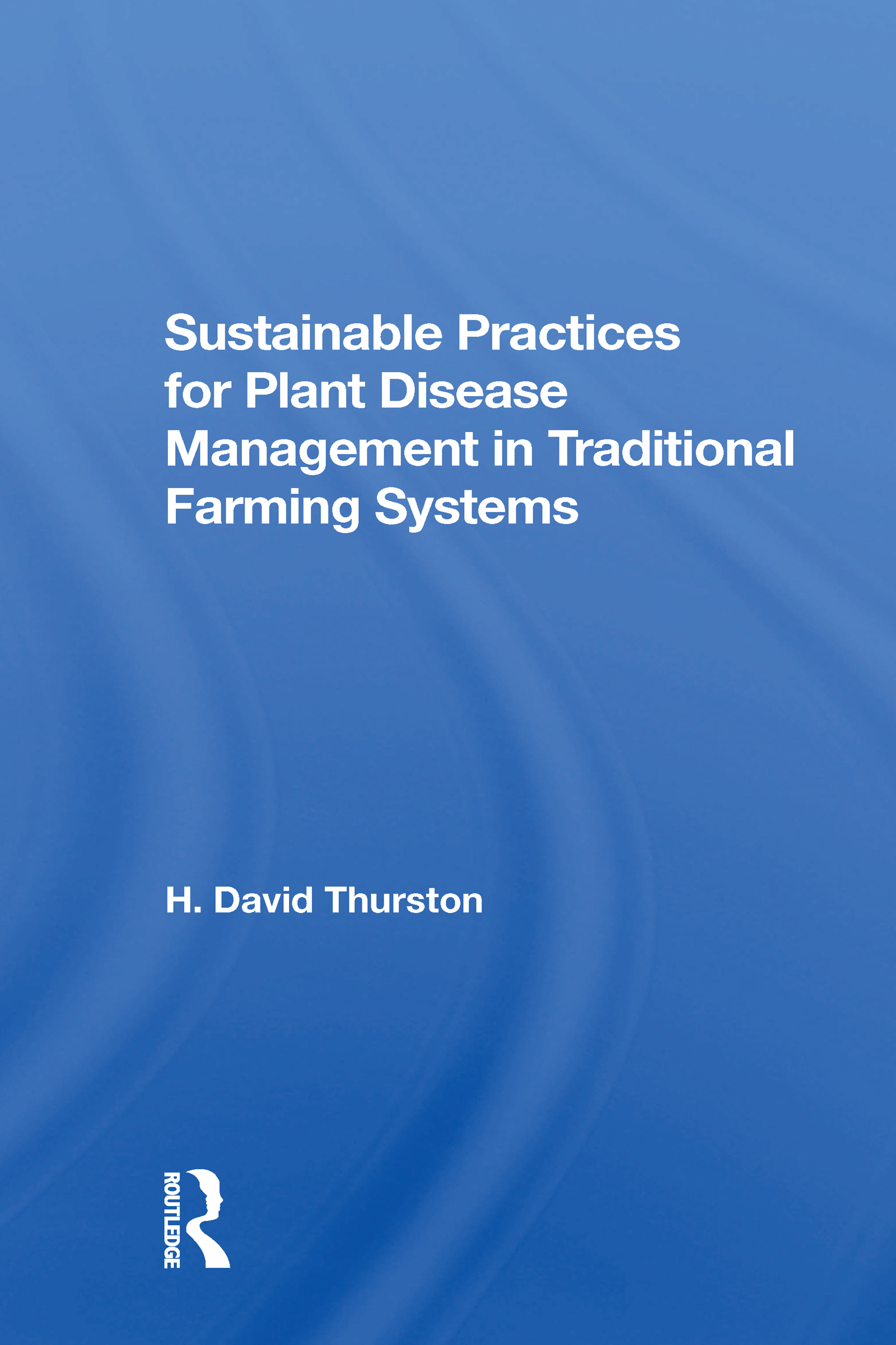 Sustainable Practices For Plant Disease Management In Traditional Farming Systems
