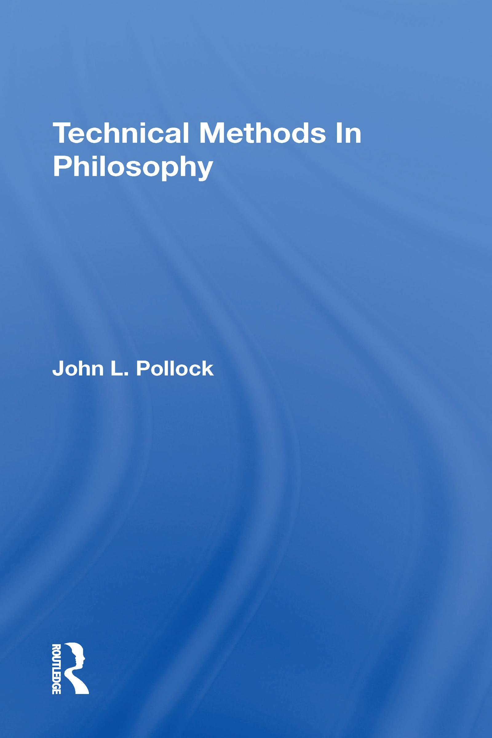 Technical Methods In Philosophy
