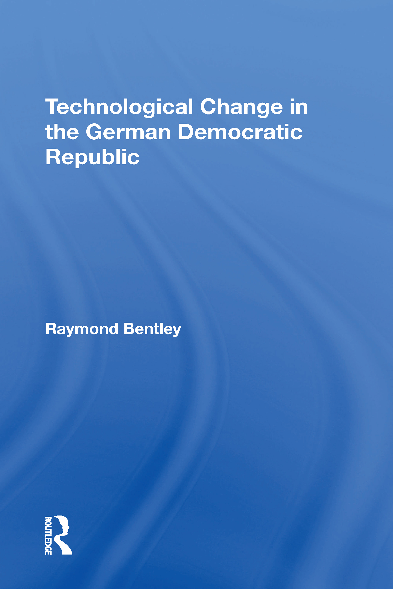 Technological Change In The German Democratic Republic