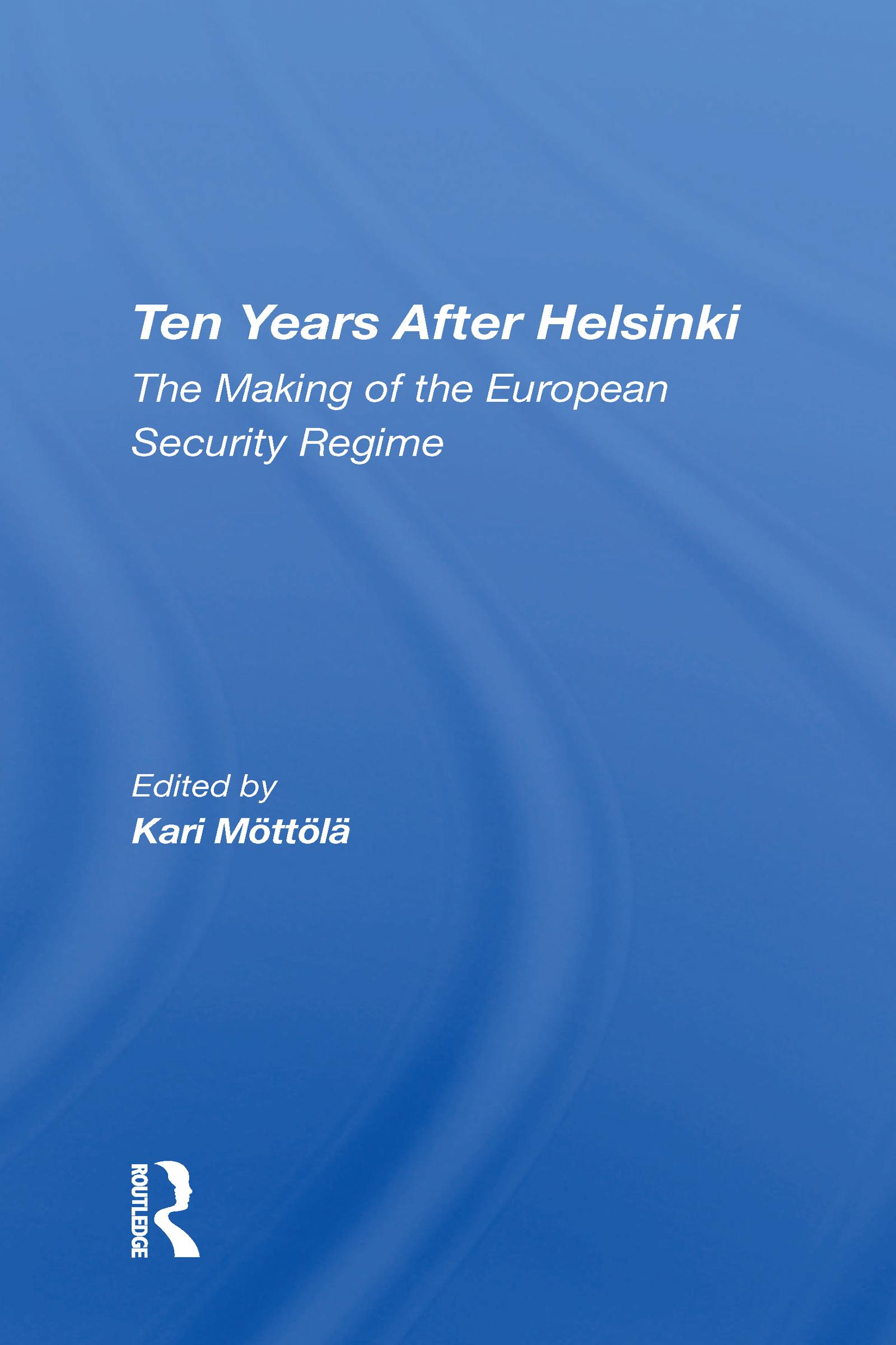 Ten Years After Helsinki