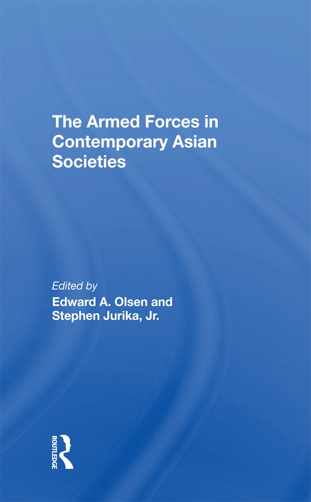 The Armed Forces In Contemporary Asian Societies book cover