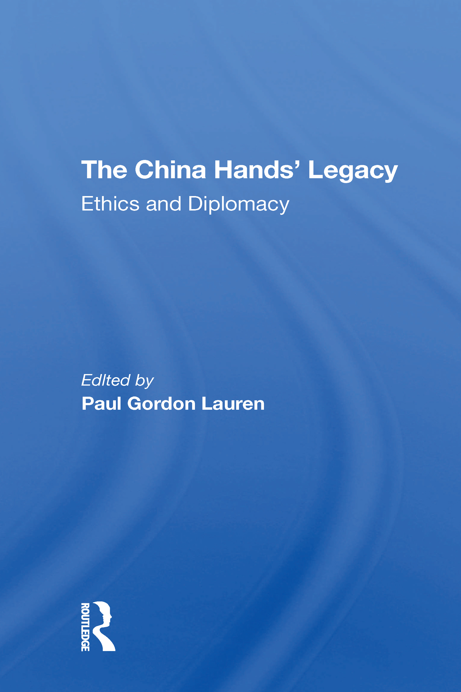 The China Hands' Legacy
