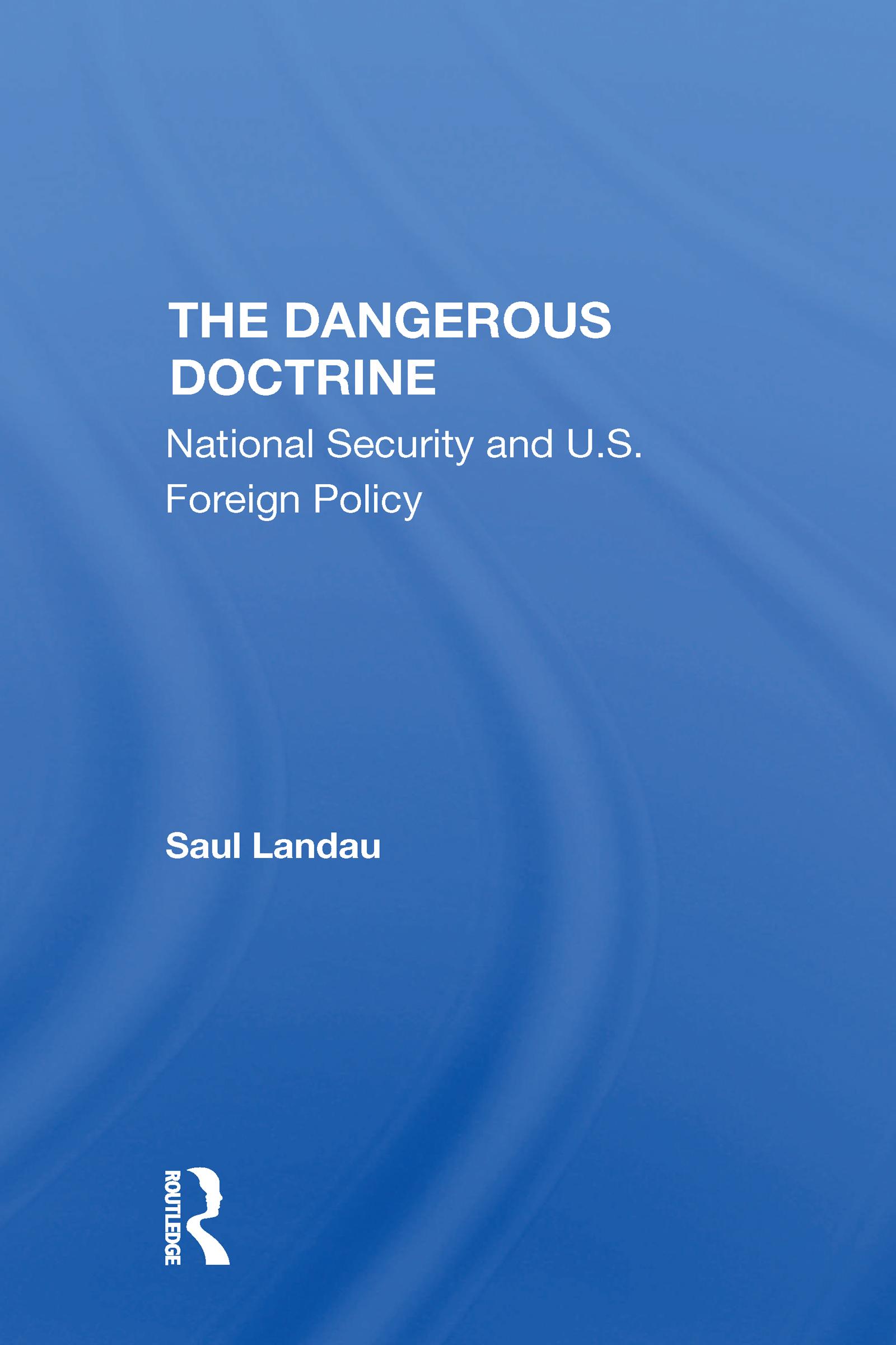 The Dangerous Doctrine