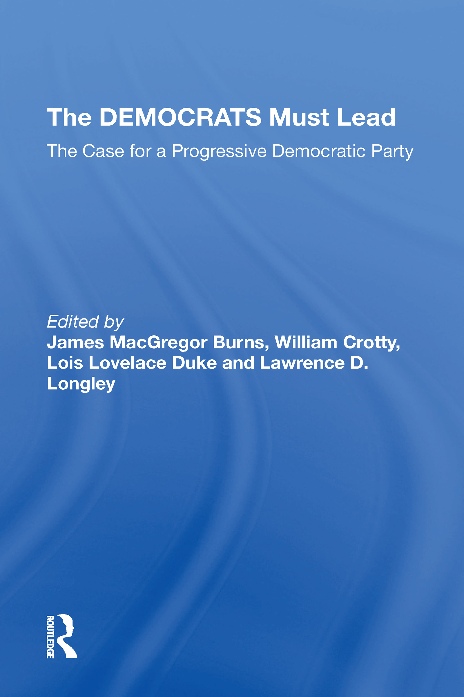 The Democrats Must Lead