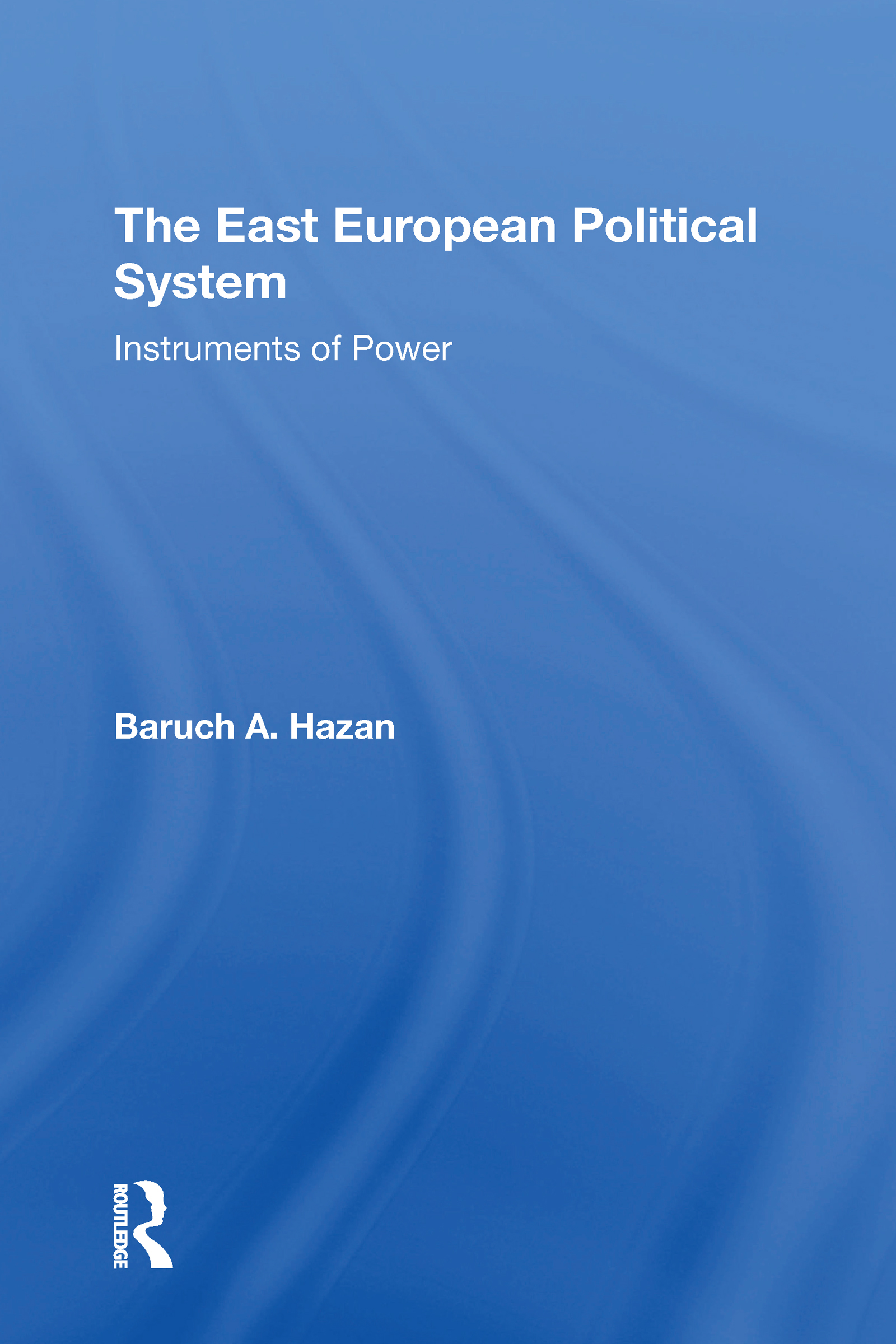 The East European Political System