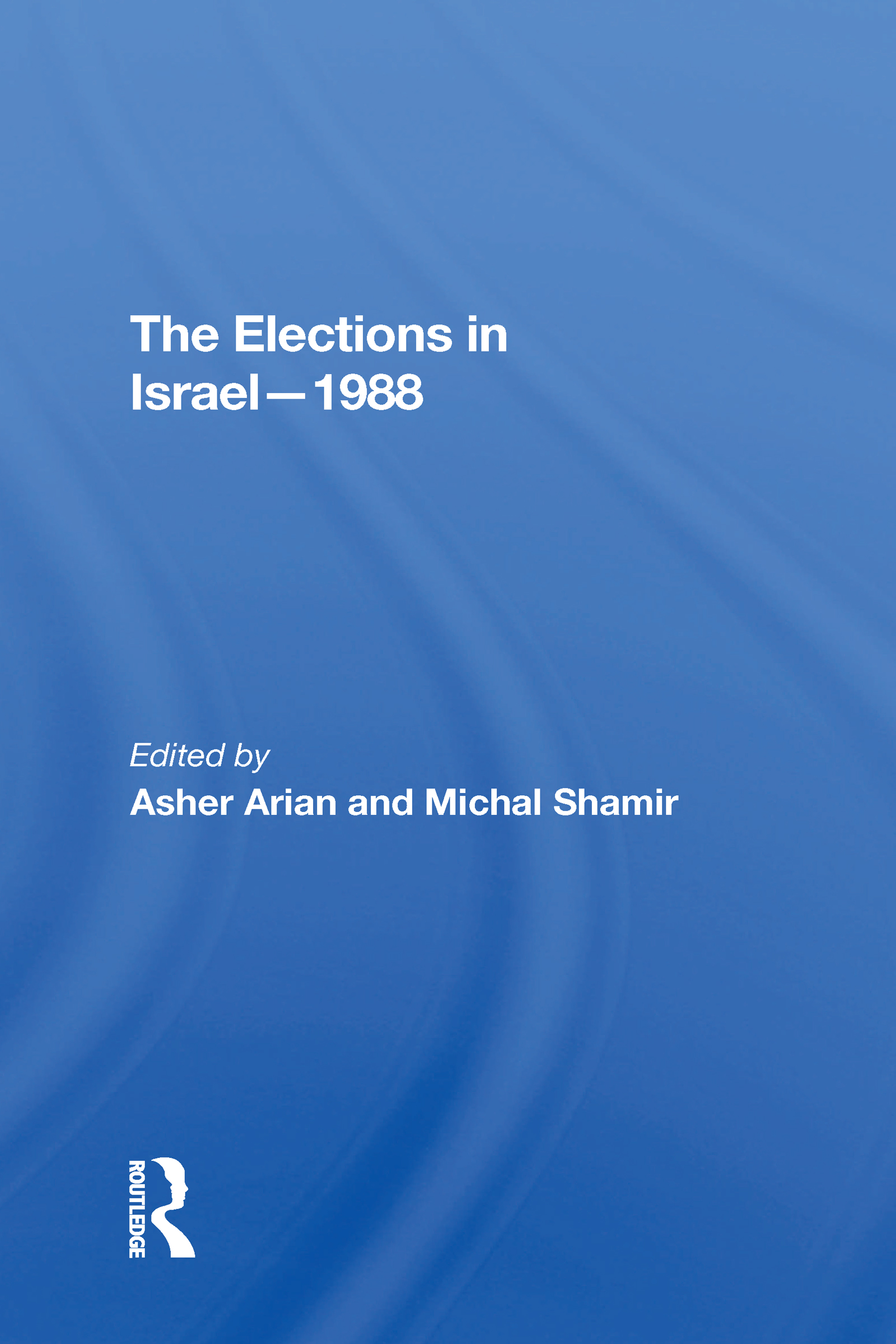 The Elections In Israel--1988