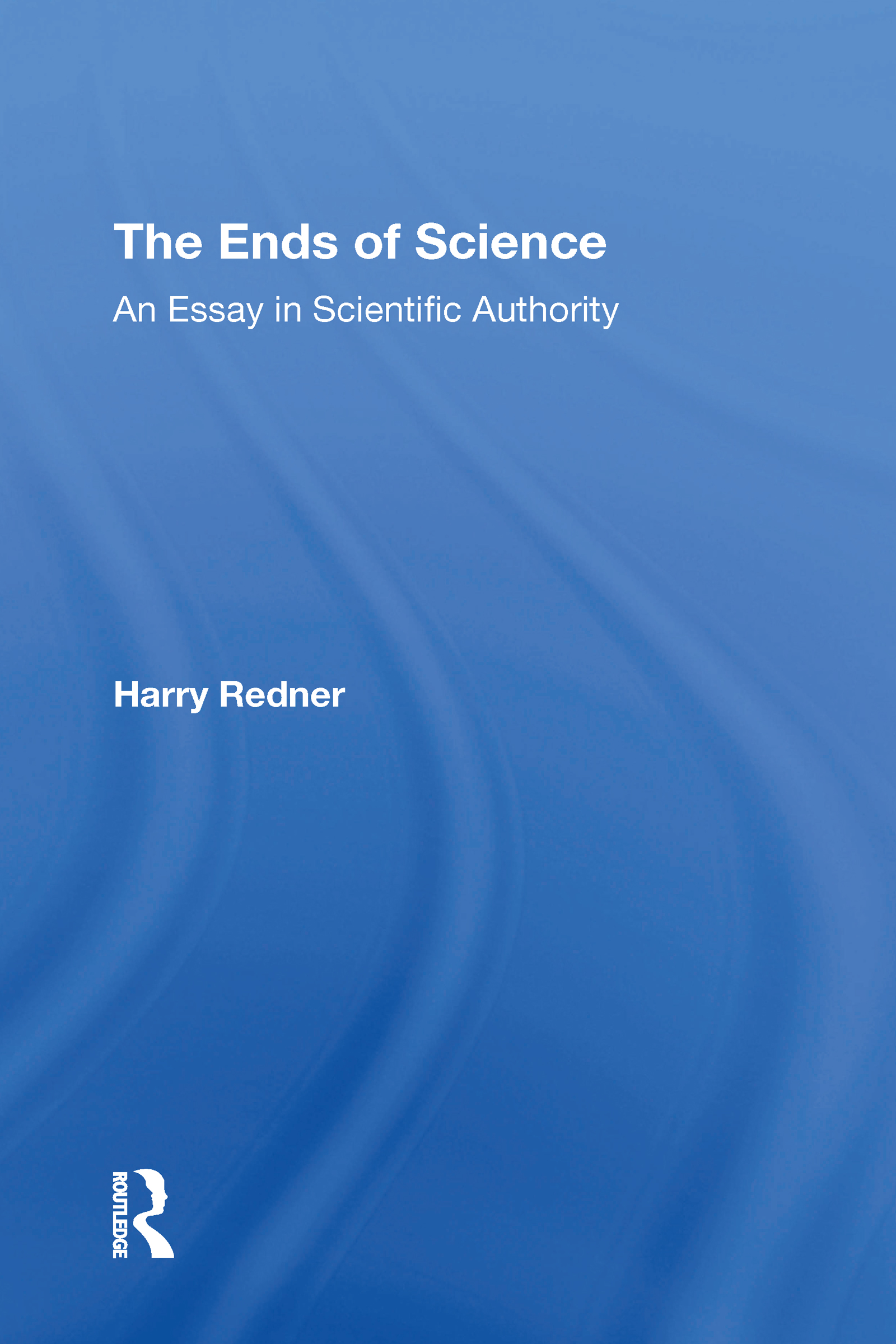 The Ends Of Science