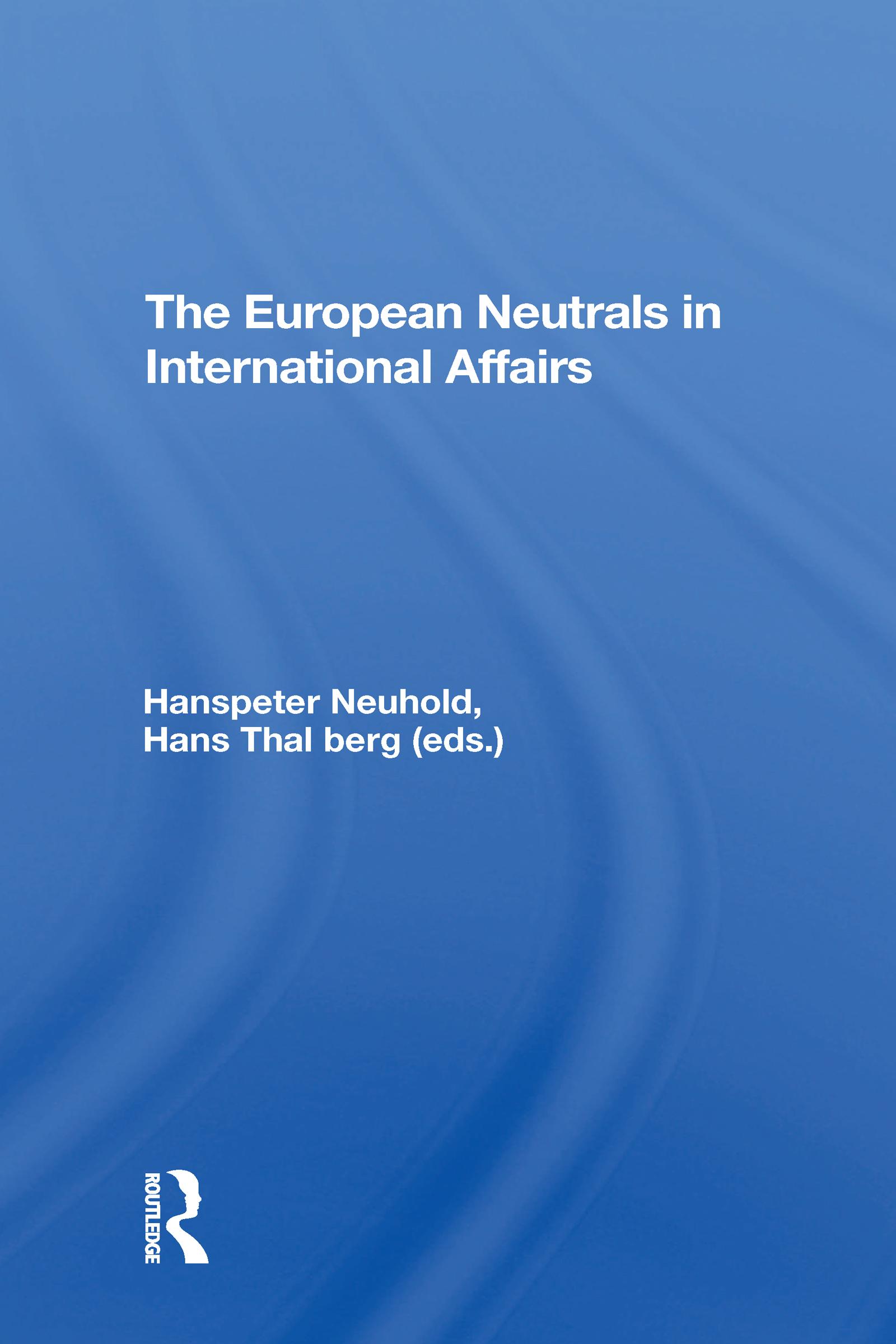 The European Neutrals in International Affairs