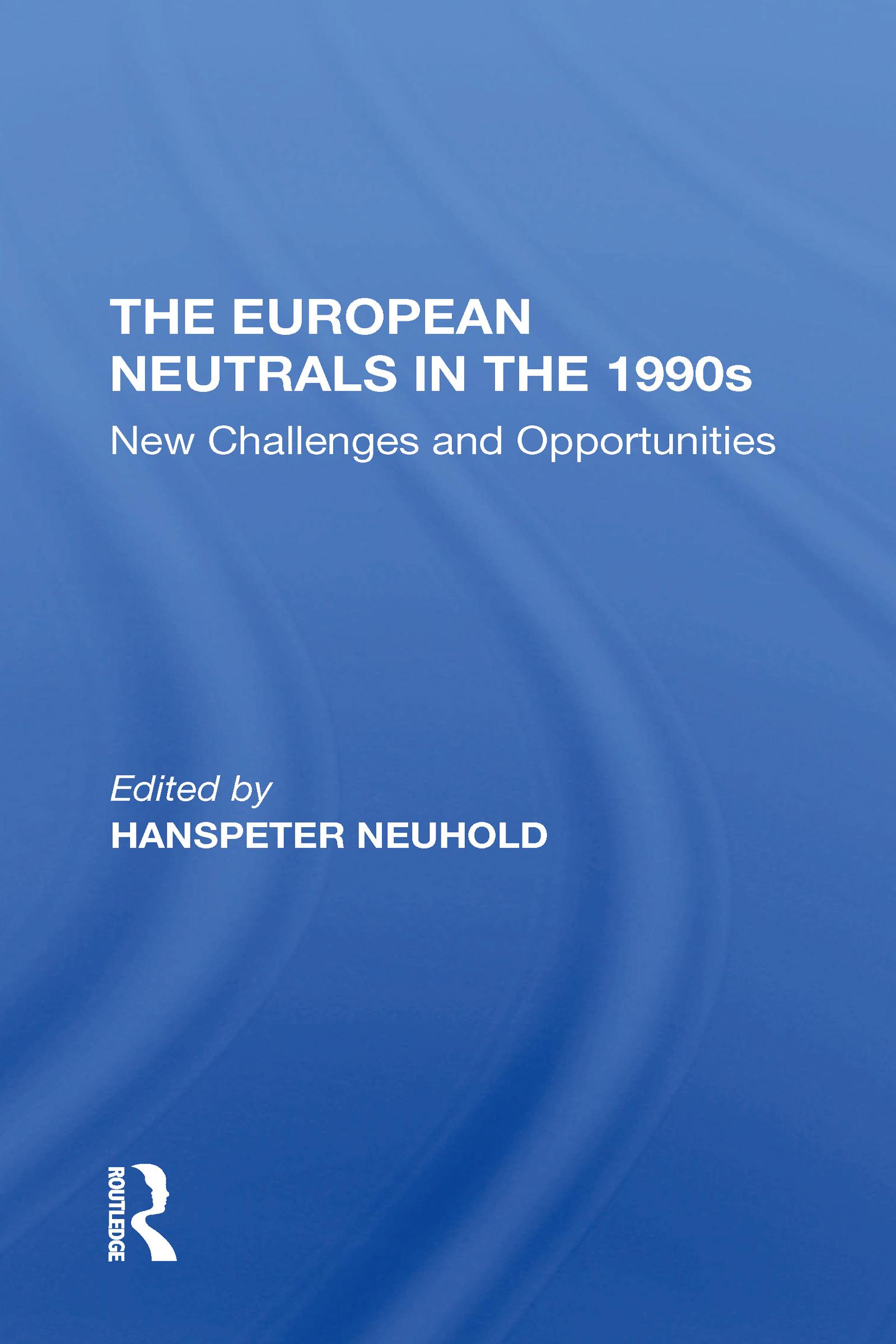 The European Neutrals In The 1990s