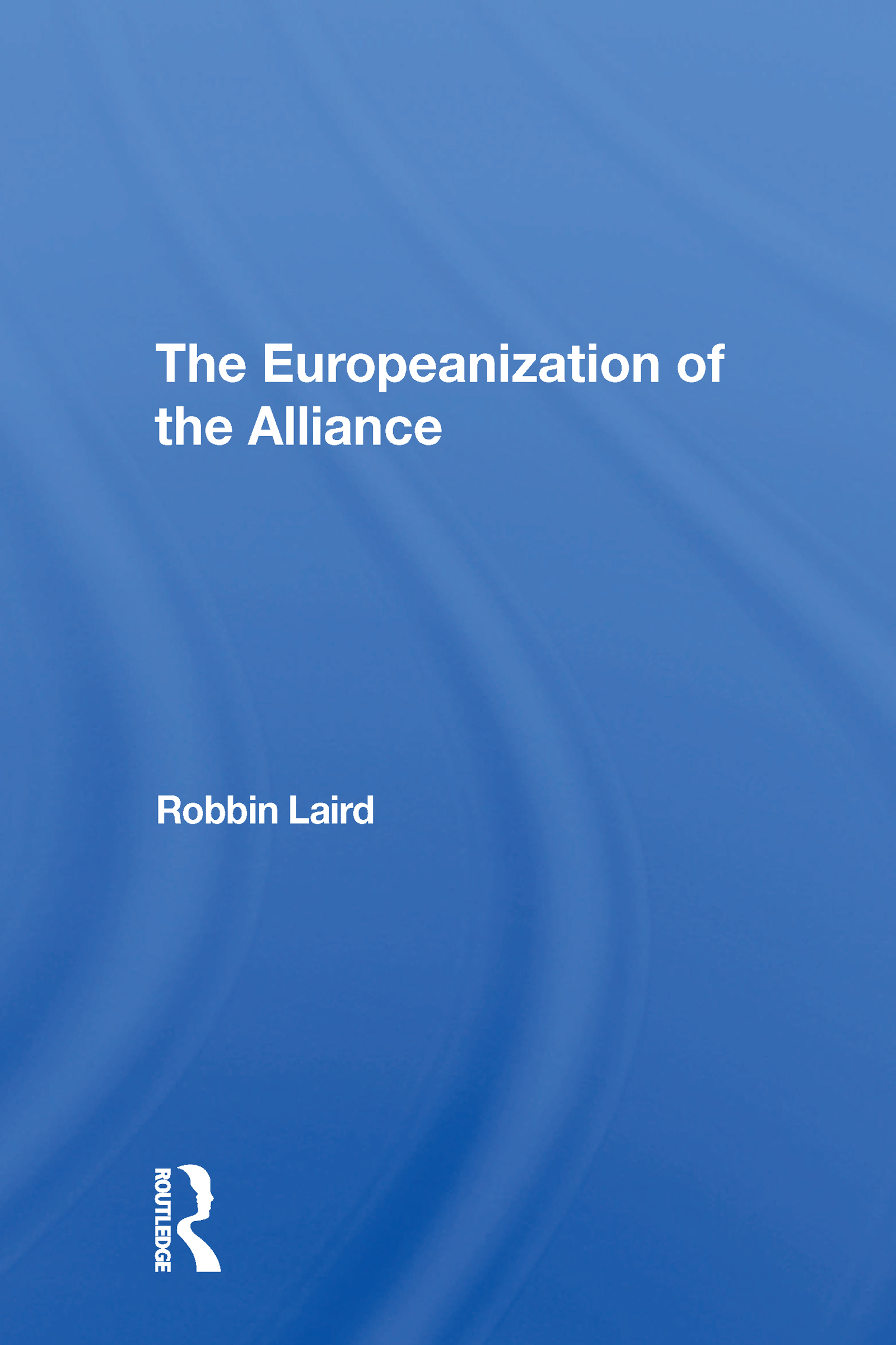 The Europeanization Of The Alliance