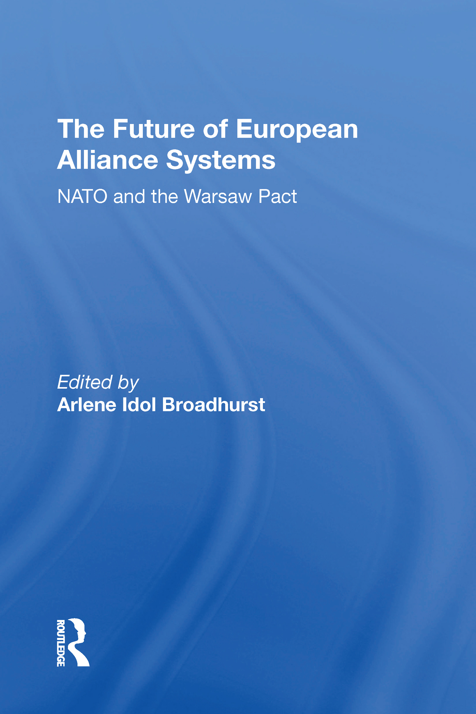 The Future Of European Alliance Systems