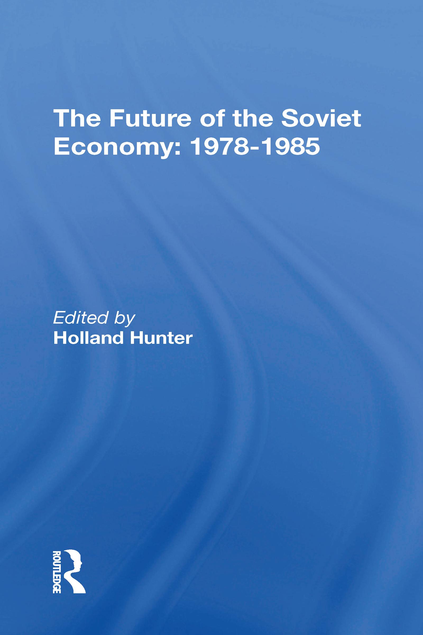 The Future Of The Soviet Economy: 1978-1985