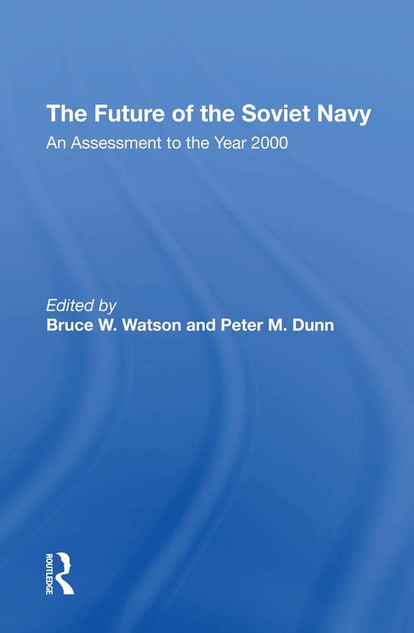 The Future Of The Soviet Navy