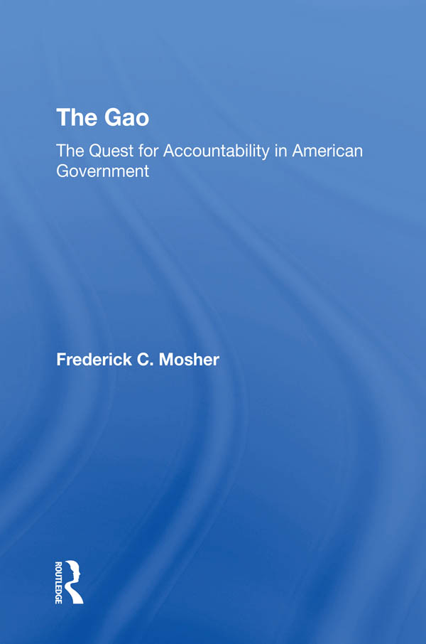 The Gao: The Quest For Accountability In American Government