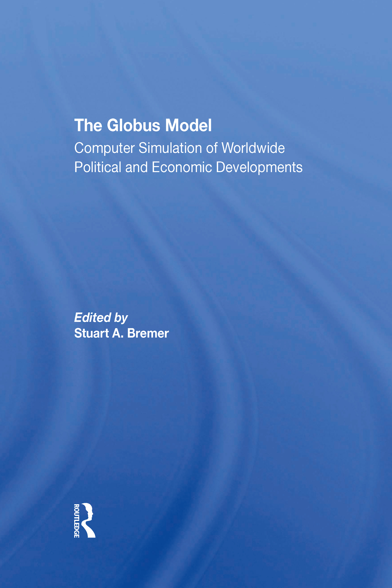 The Globus Model