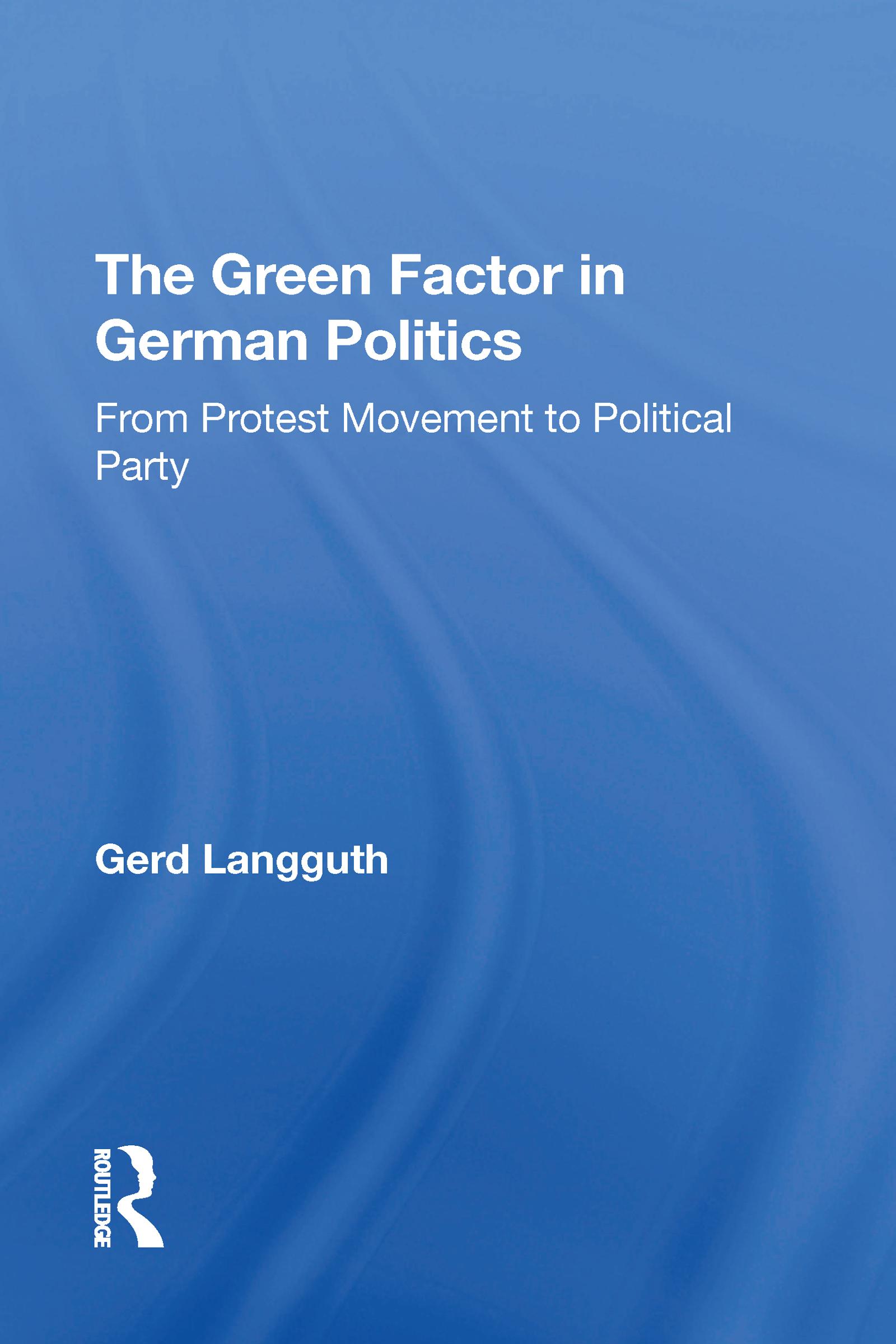 The Green Factor In German Politics