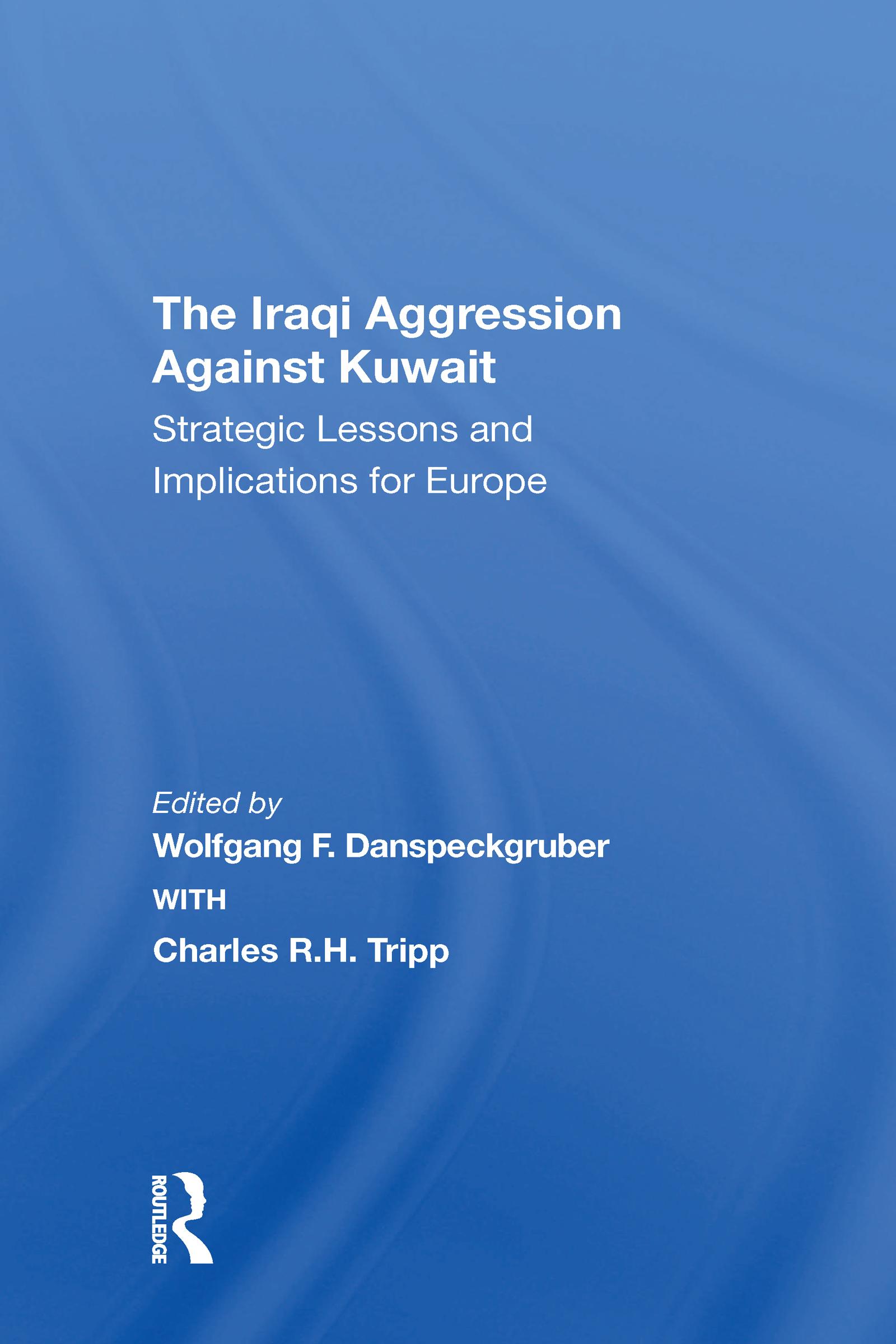 The Iraqi Aggression Against Kuwait