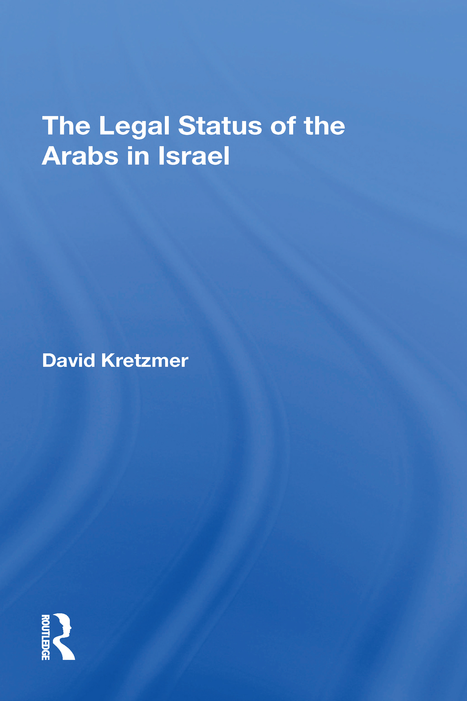 The Legal Status Of The Arabs In Israel