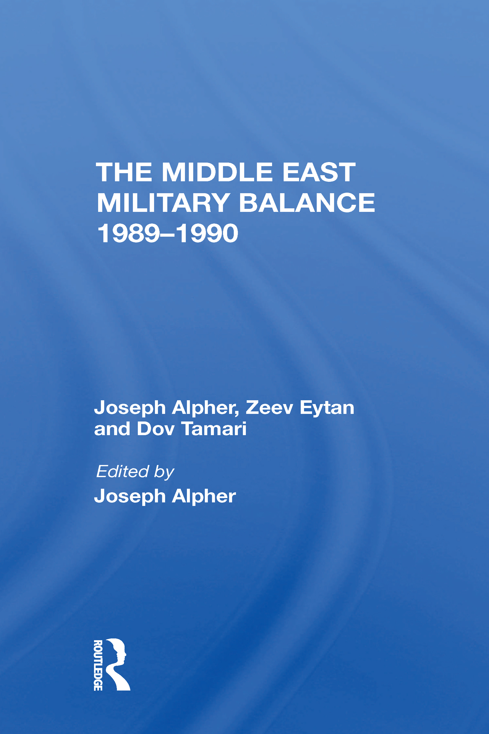 The Middle East Military Balance 1989-1990