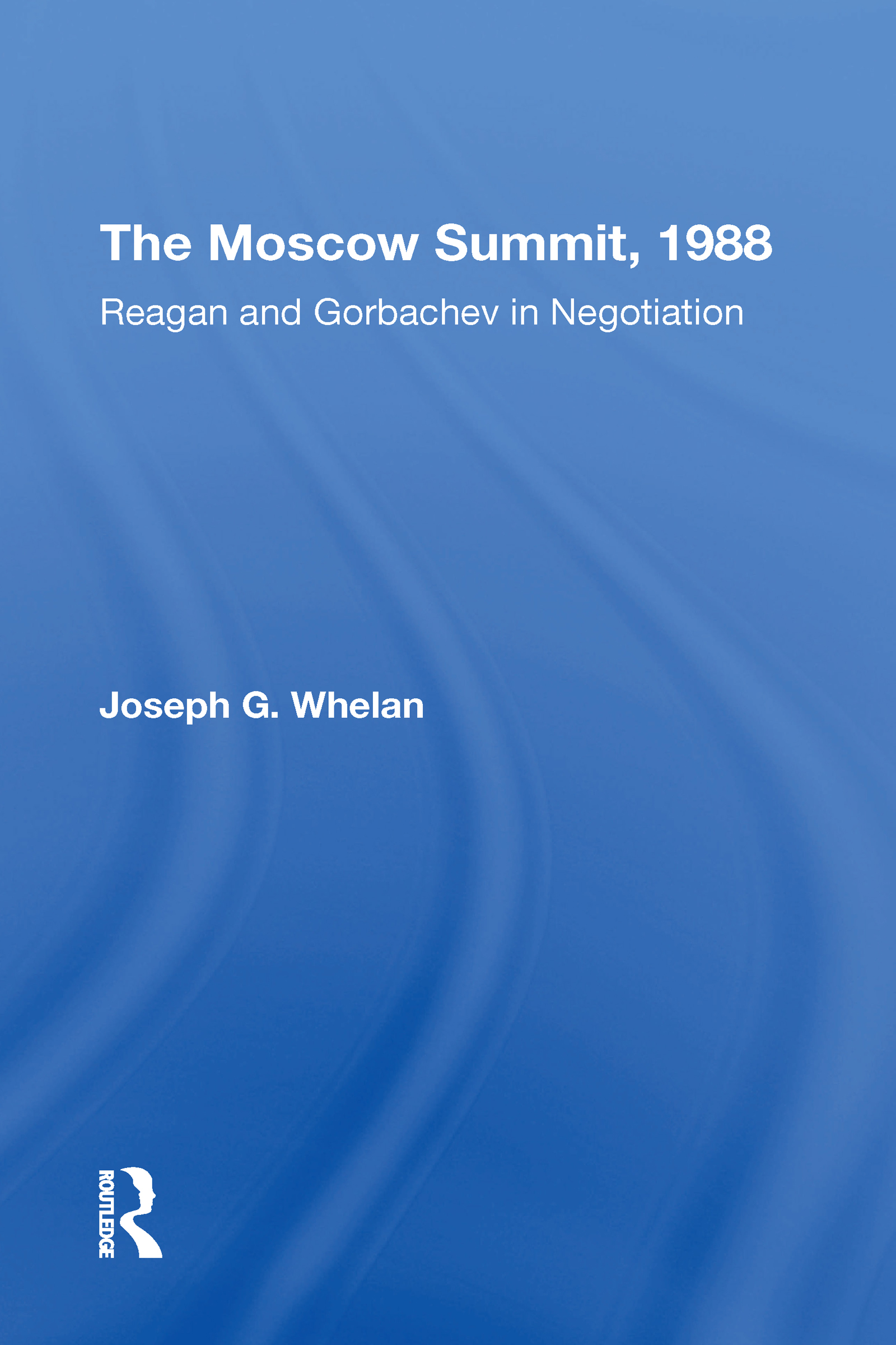 The Moscow Summit, 1988