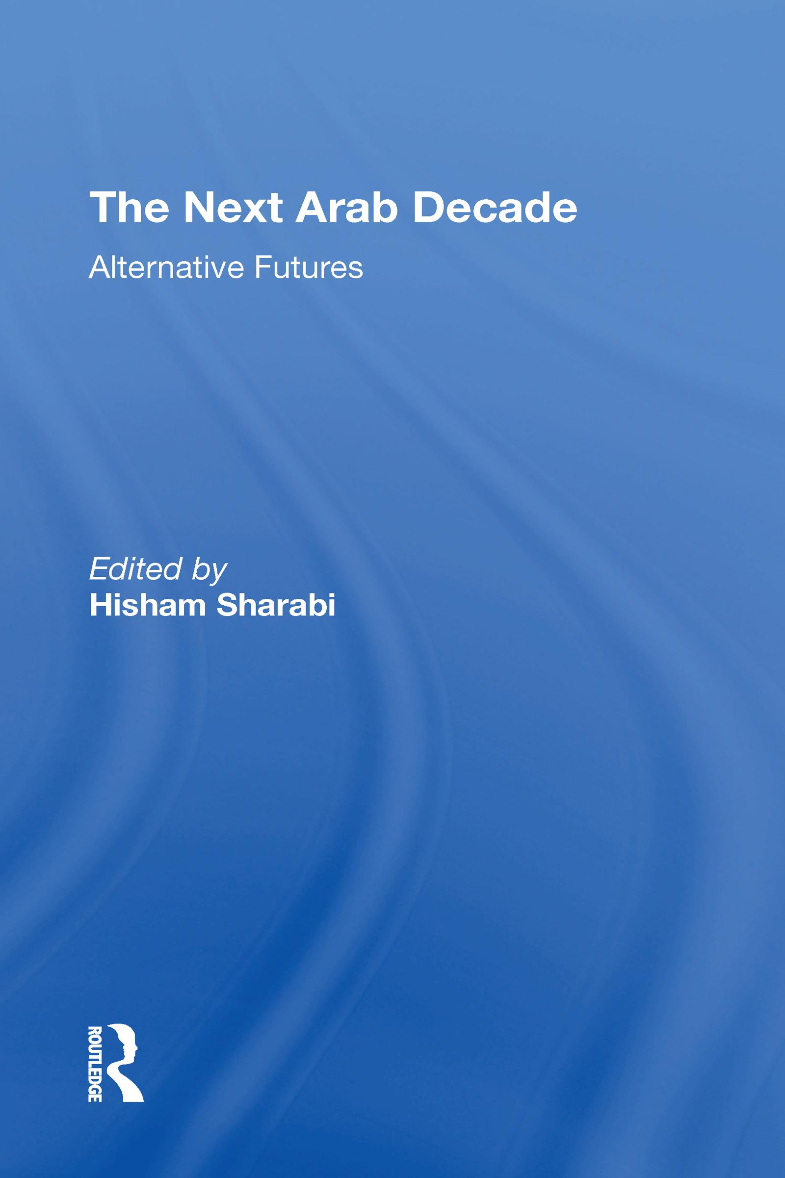 The Next Arab Decade