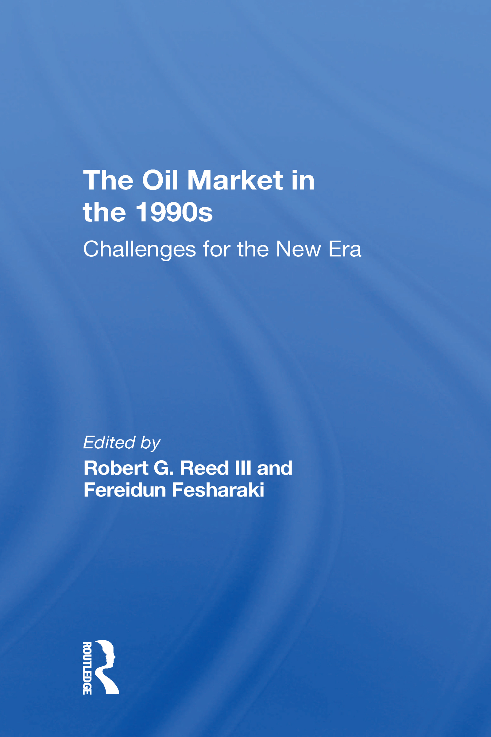 The Oil Market In The 1990s