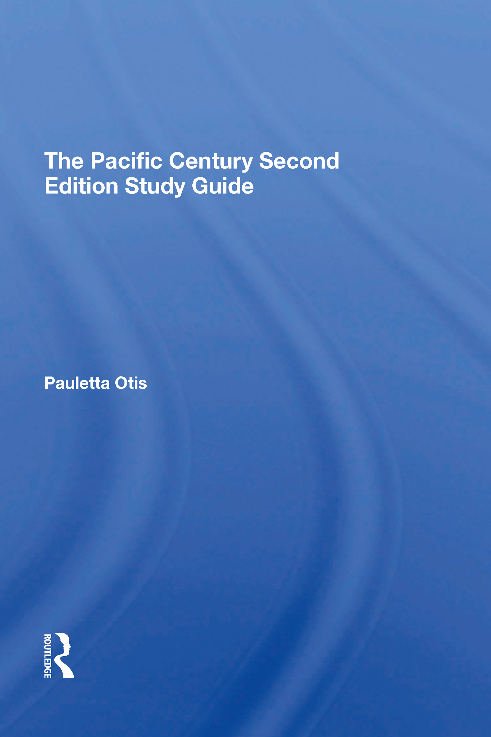 The Pacific Century Second Edition Study Guide