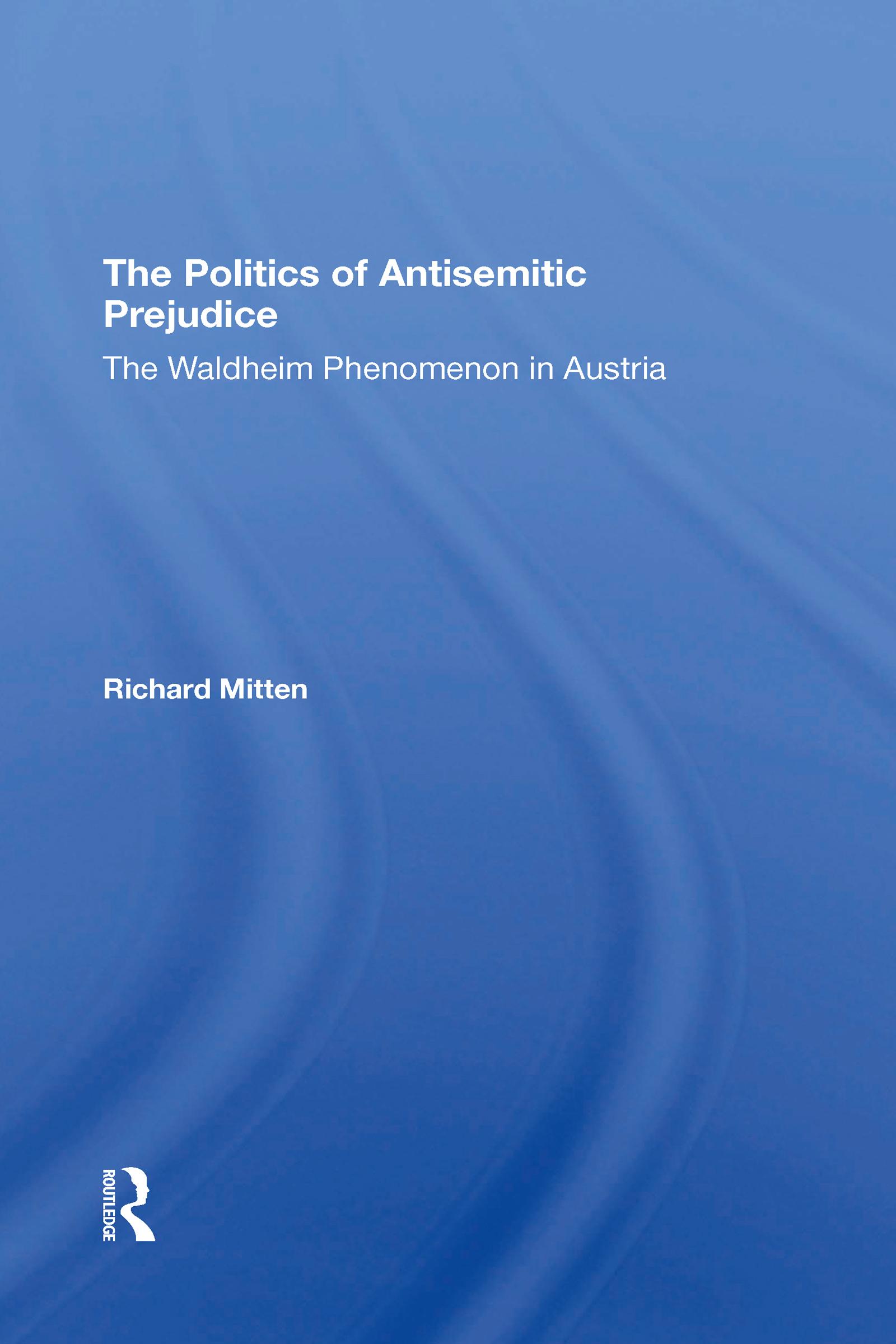 The Politics Of Antisemitic Prejudice