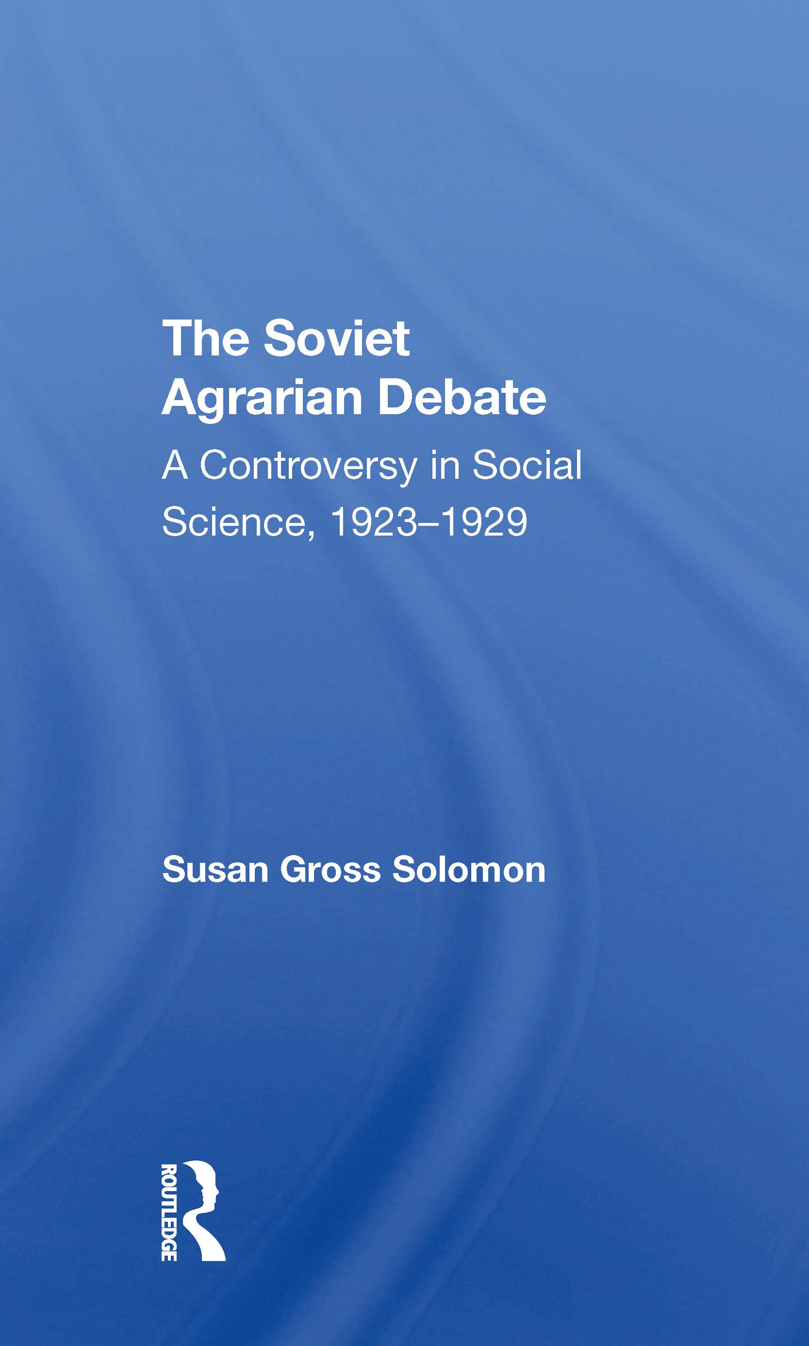 The Soviet Agrarian Debate