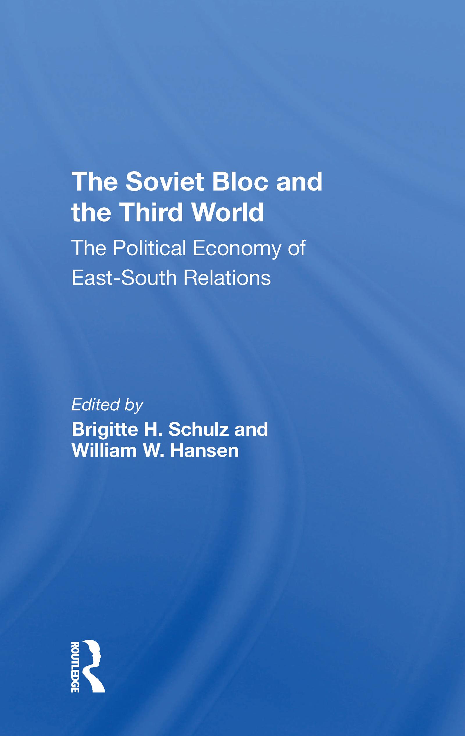 The Soviet Bloc And The Third World