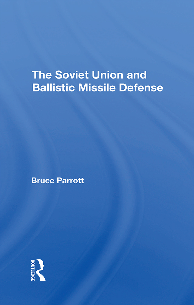 The Soviet Union And Ballistic Missile Defense book cover