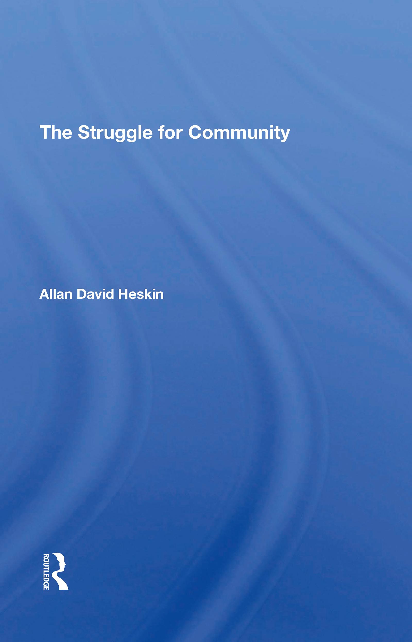 The Struggle For Community