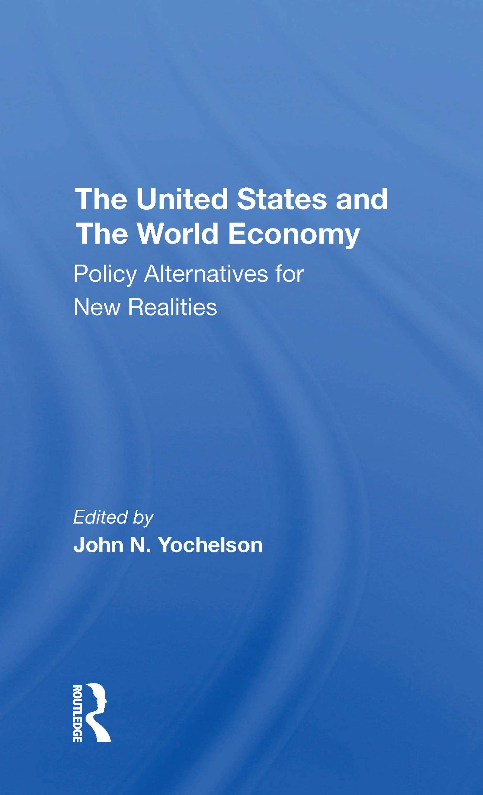 The U.s. And The World Economy
