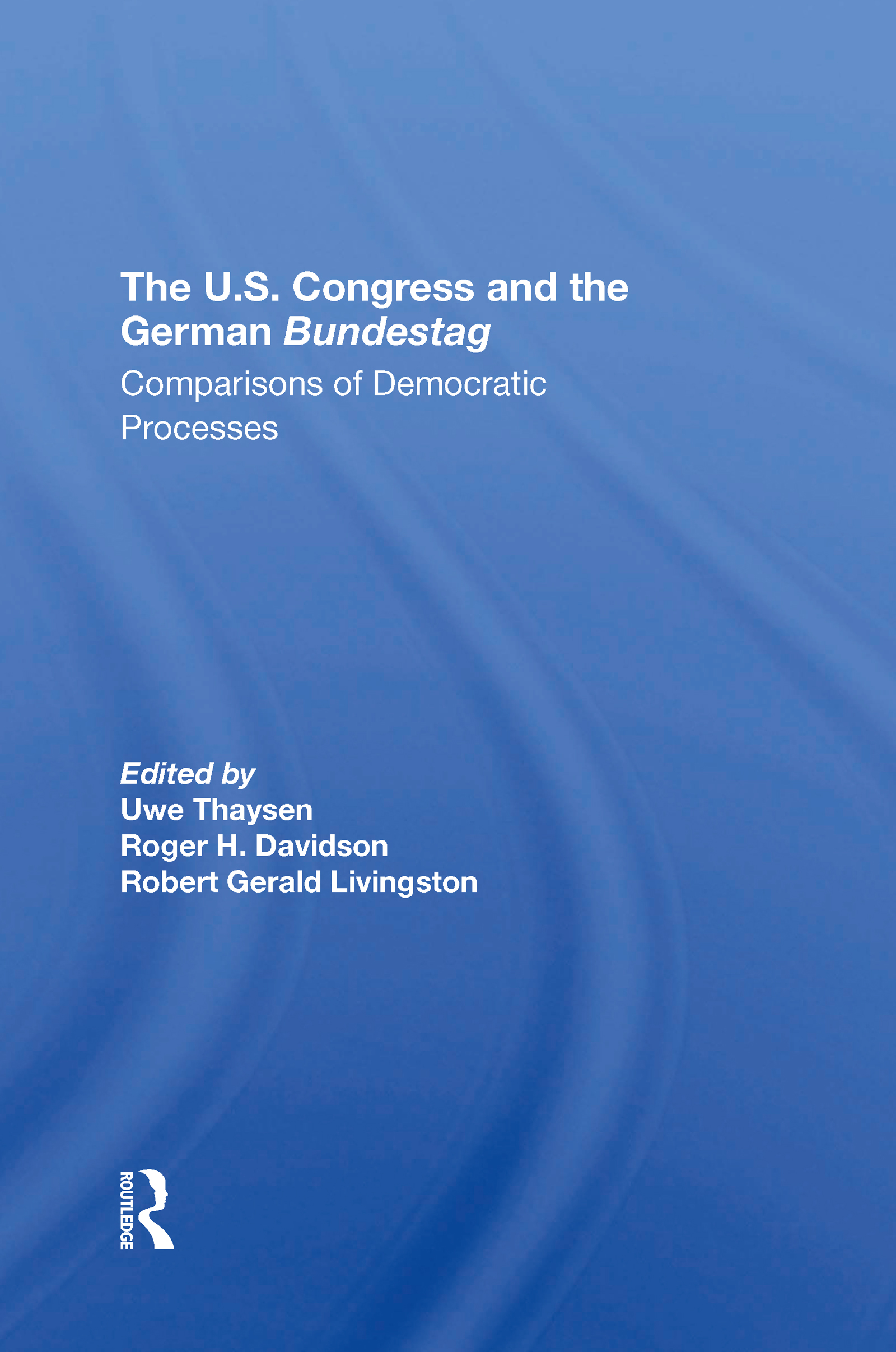 The U.s. Congress And The German Bundestag