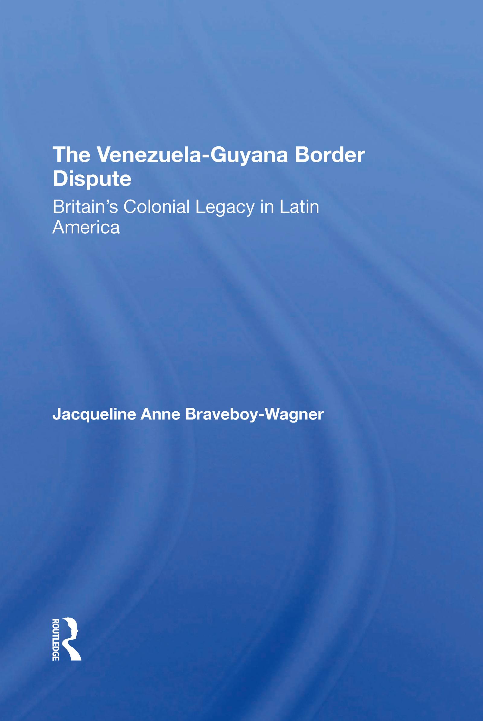 The Venezuela-Guyana Border Dispute