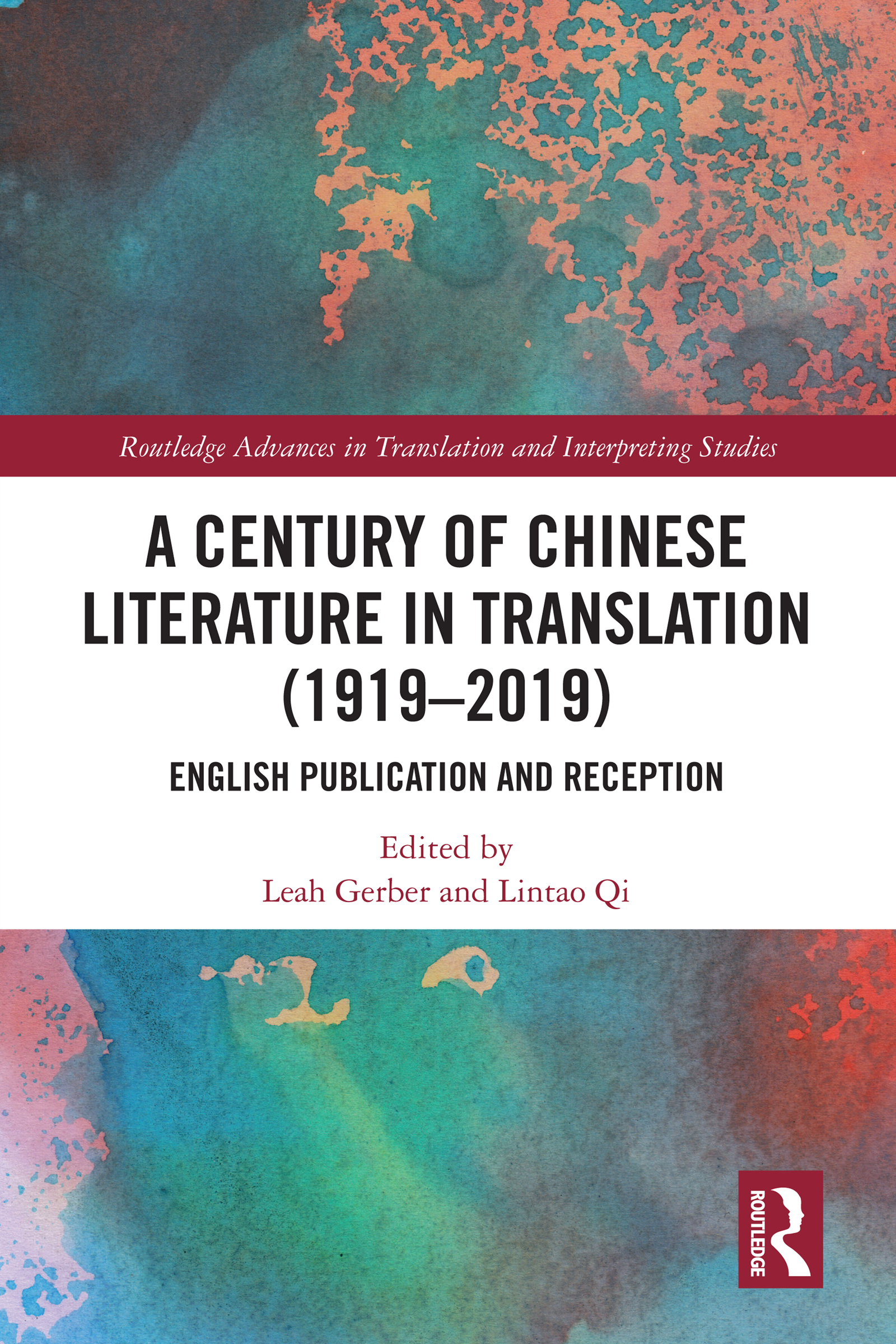 A Century of Chinese Literature in Translation (1919–2019)