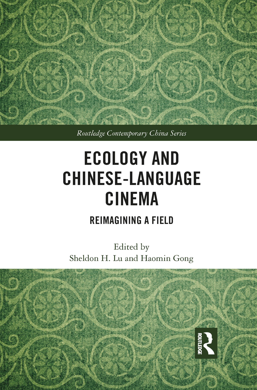 Ecology and Chinese-Language Cinema