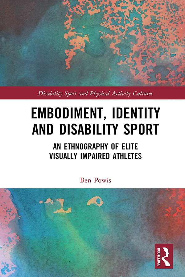 Embodiment, Identity and Disability Sport