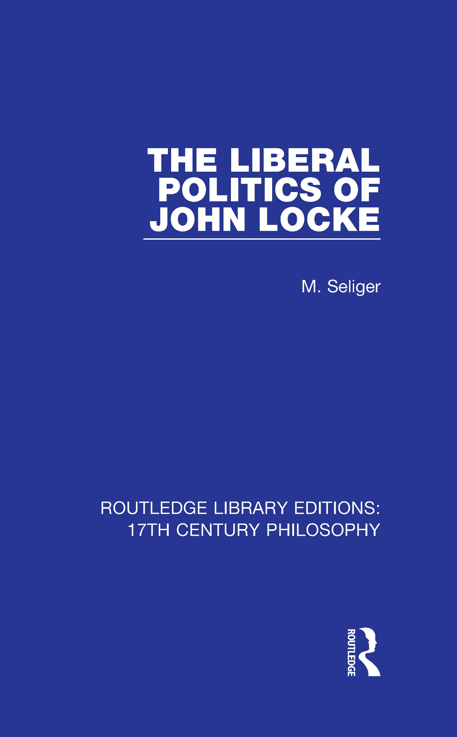 The Liberal Politics of John Locke