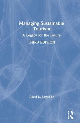 Managing Sustainable Tourism: A Legacy for the Future book cover