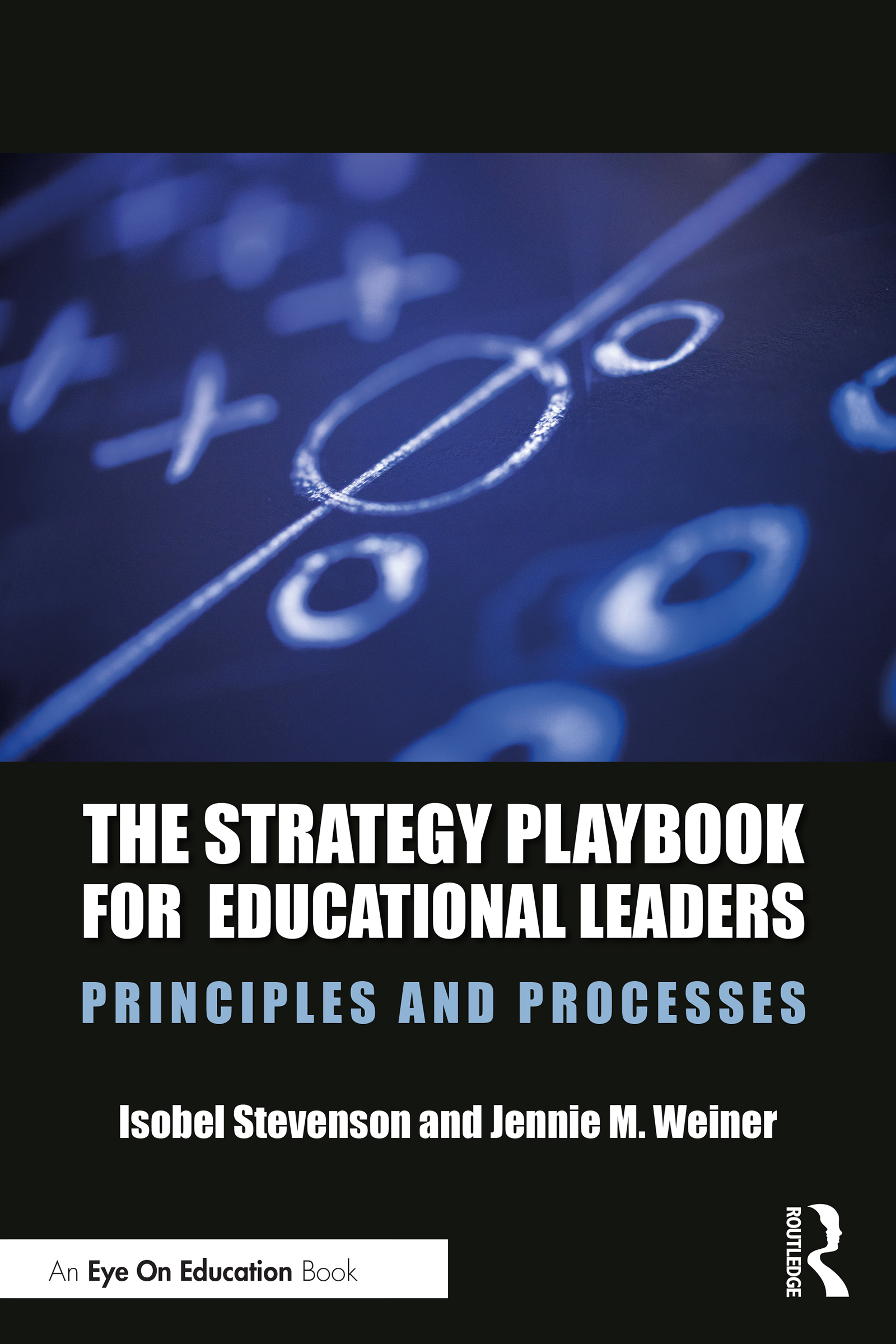 The Strategy Playbook for Educational Leaders