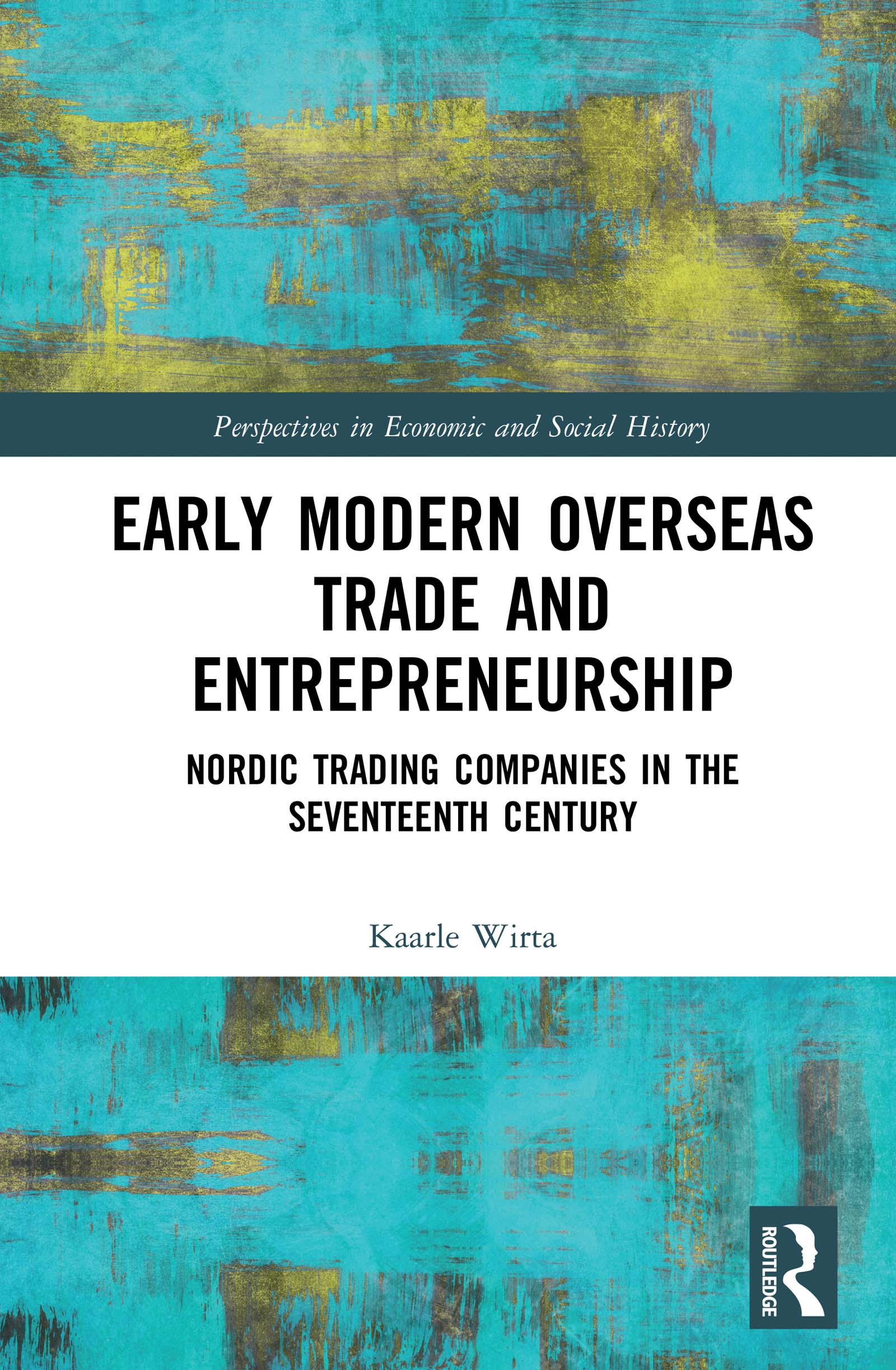Early Modern Overseas Trade and Entrepreneurship