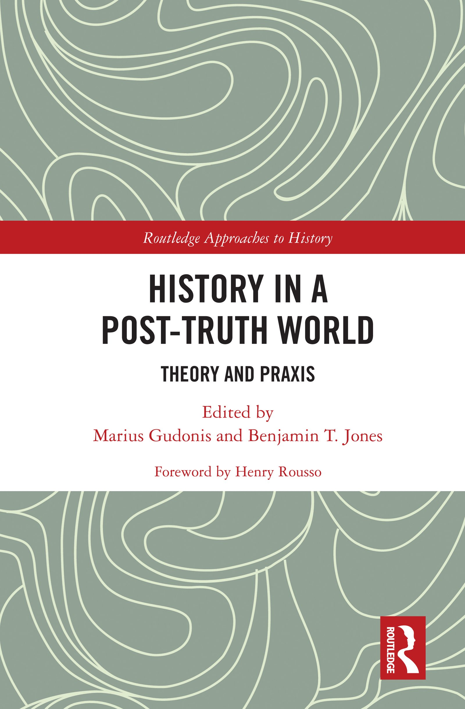 History in a Post-Truth World