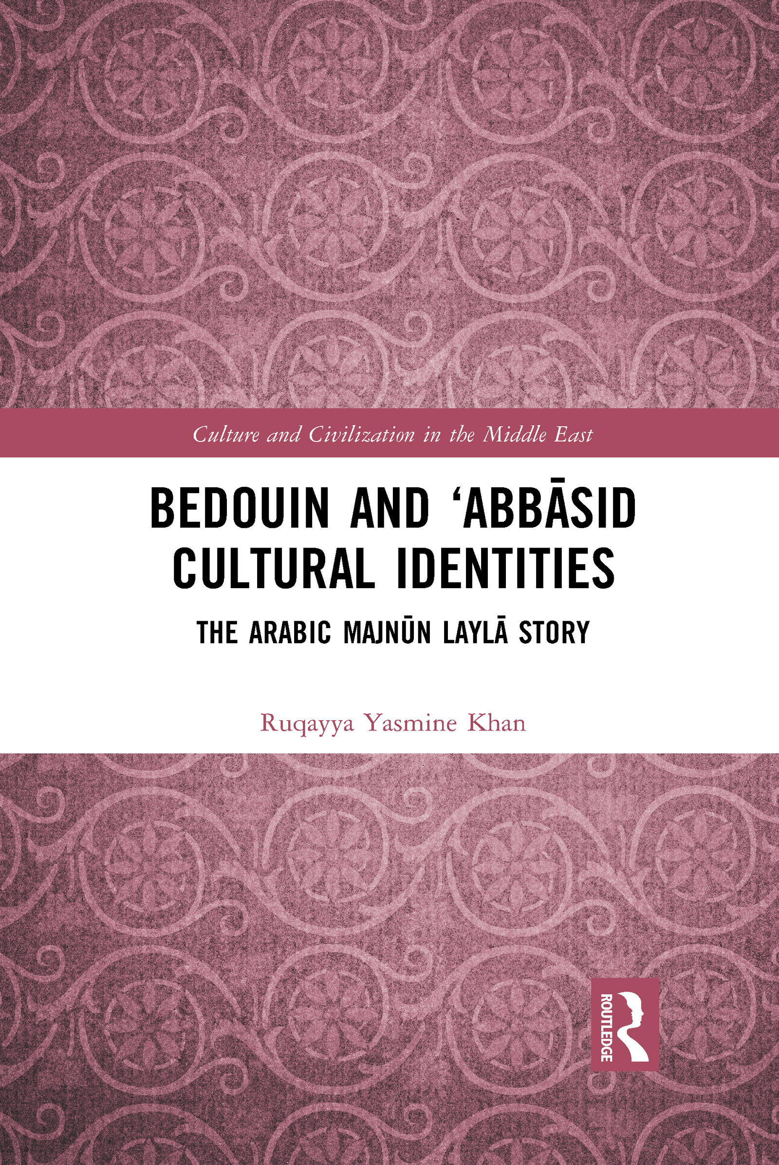 Bedouin and 'Abbāsid Cultural Identities