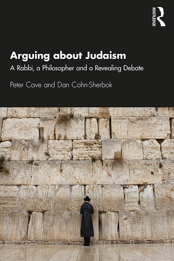Arguing about Judaism: A Rabbi, a Philosopher and a Revealing Debate book cover