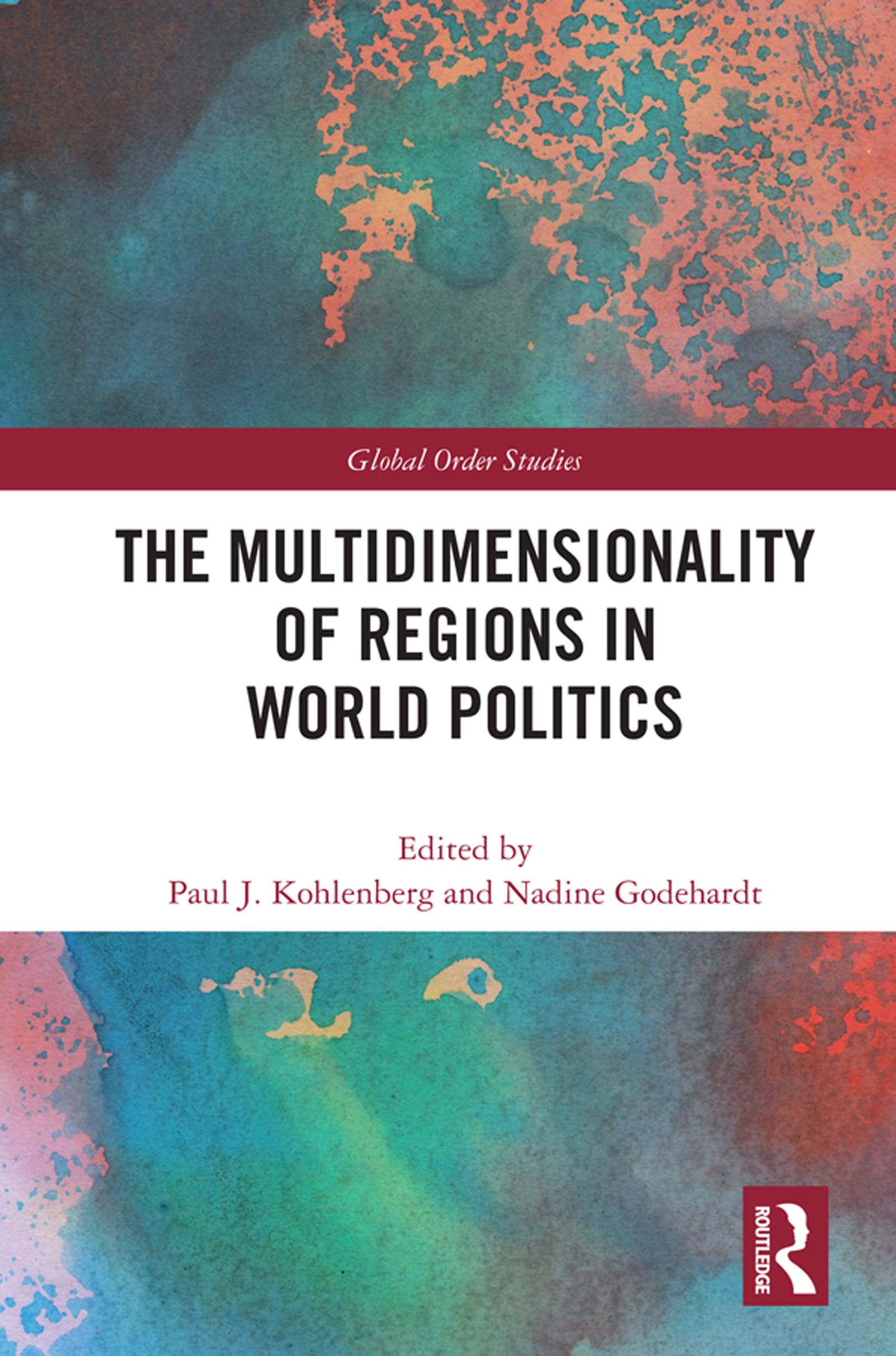 The Multidimensionality of Regions in World Politics