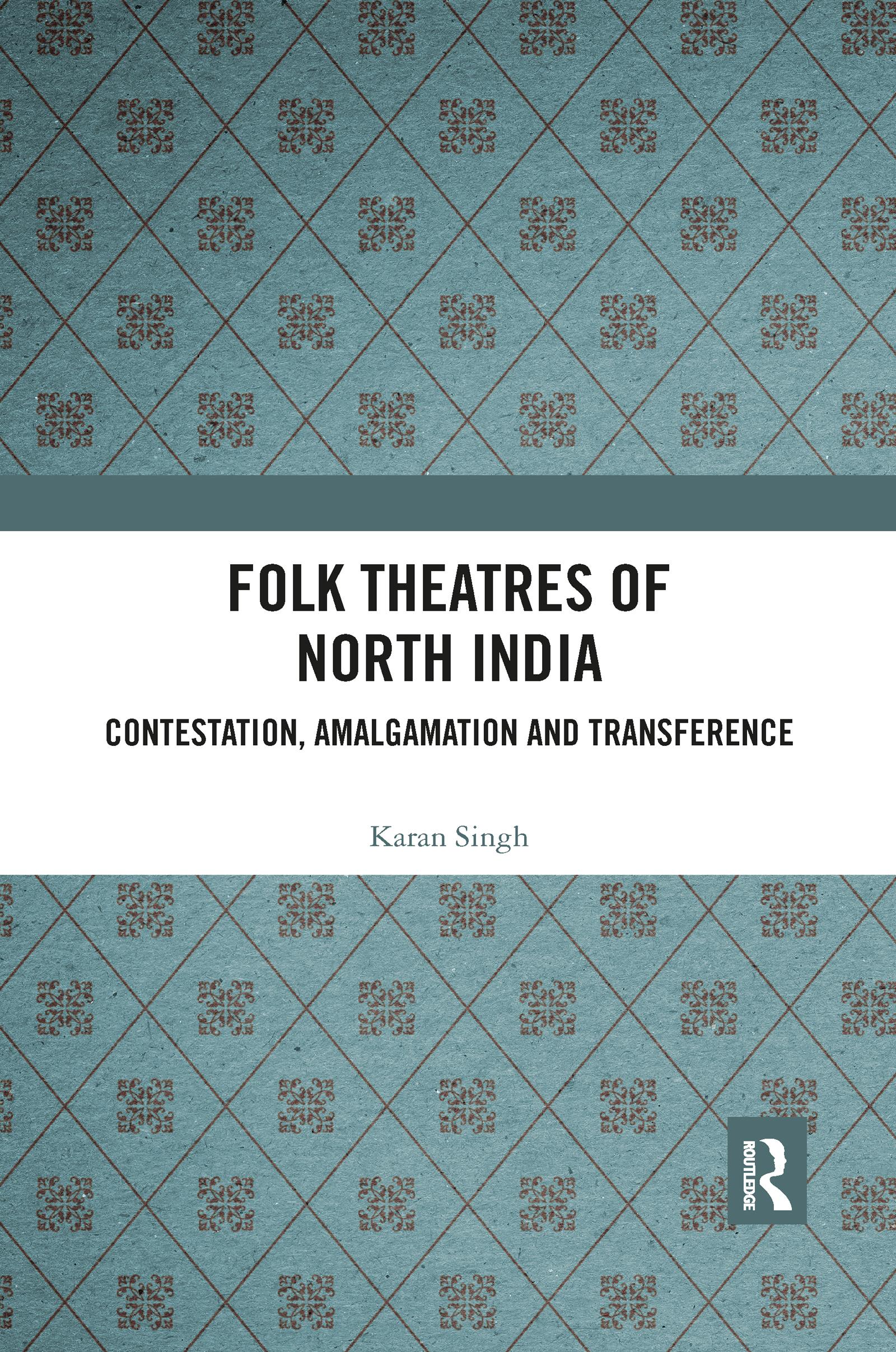 Folk Theatres of North India
