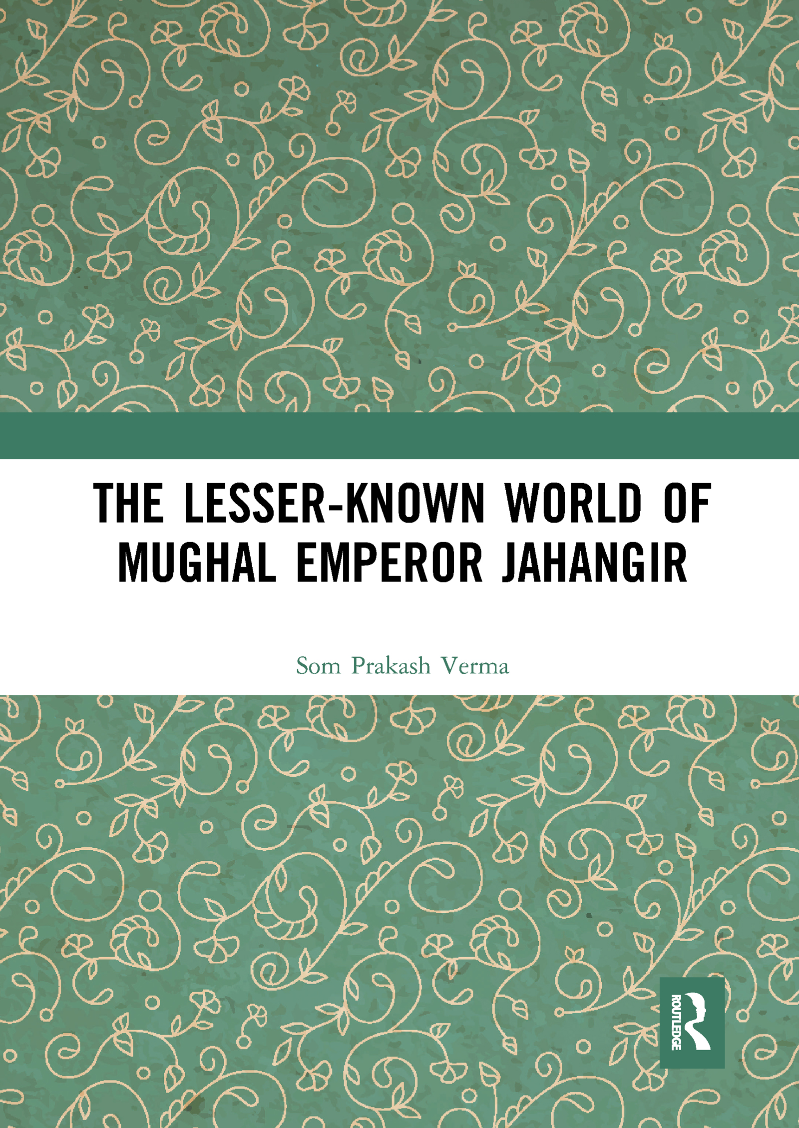 The Lesser-known World of Mughal Emperor Jahangir