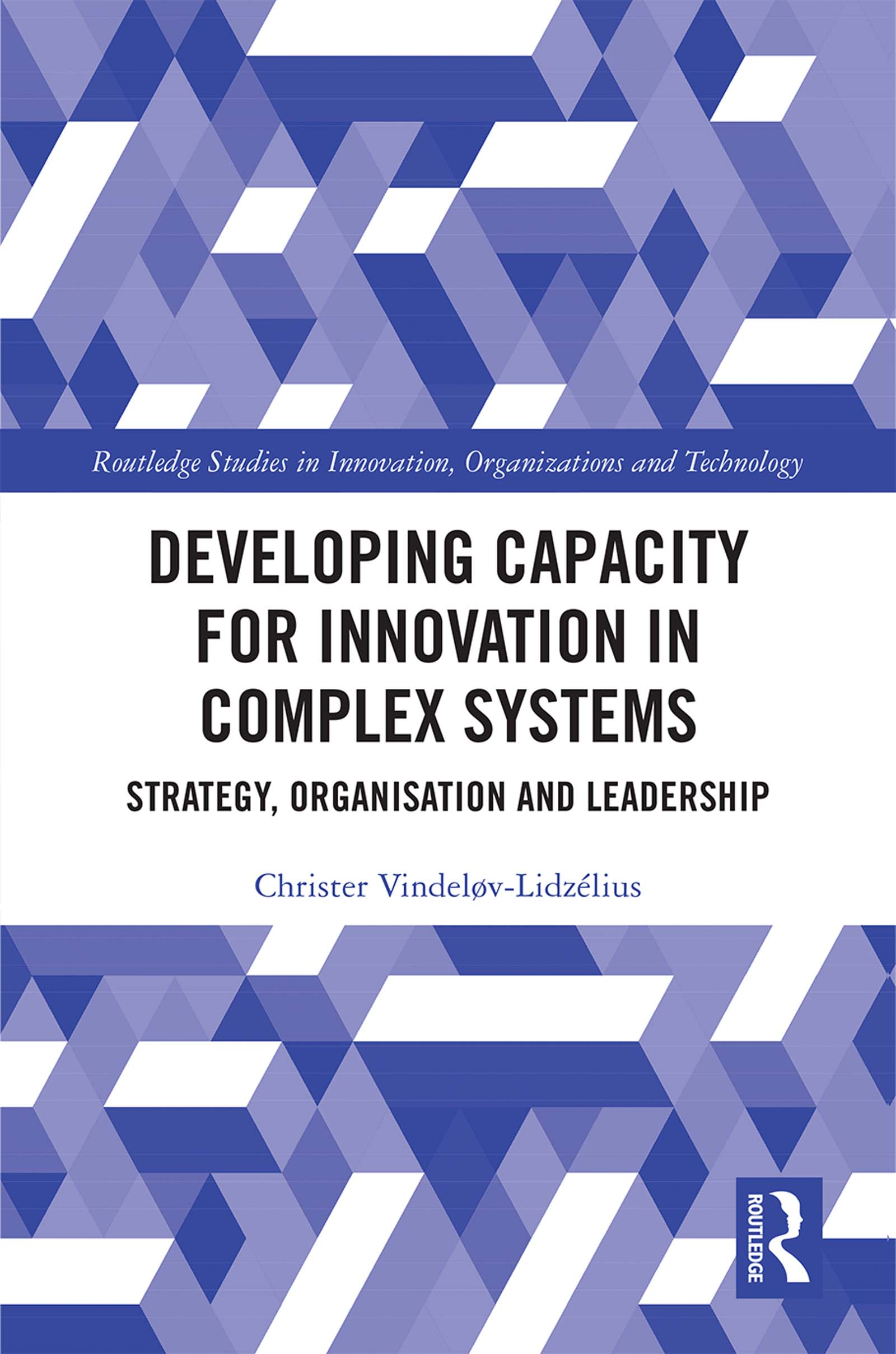 Developing Capacity for Innovation in Complex Systems